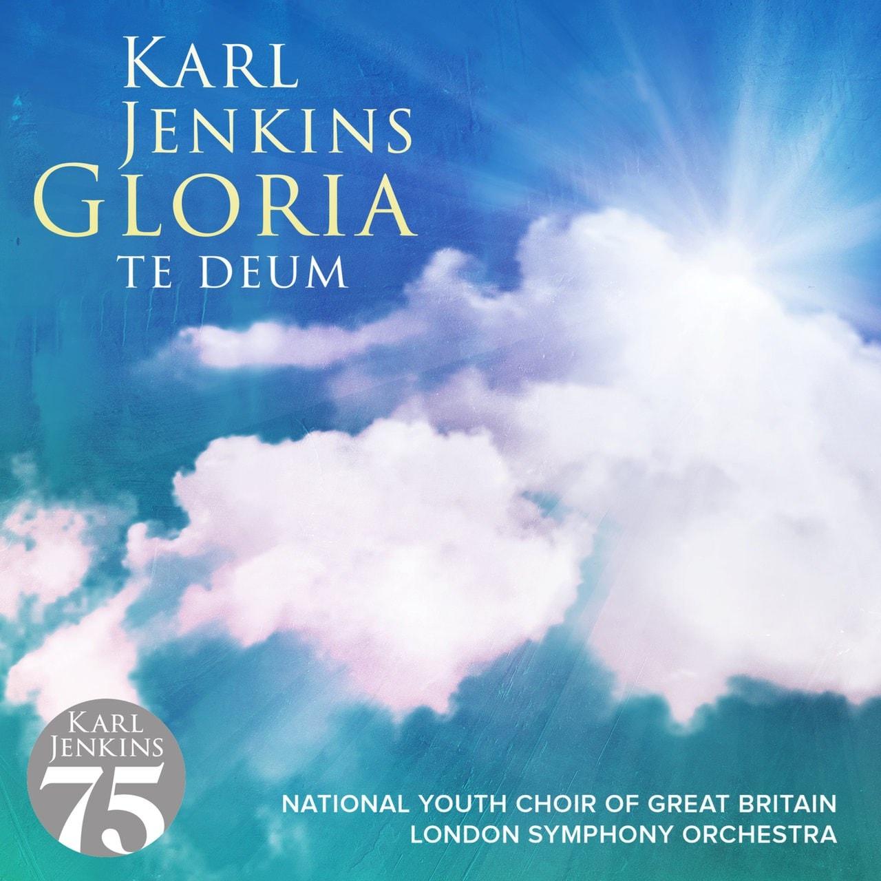 Karl Jenkins: Gloria - Te Deum - 1