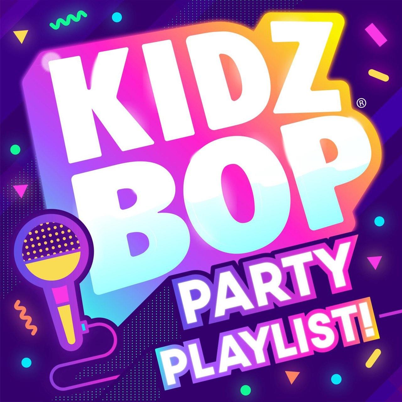 Kidz Bop Party Playlist! - 1
