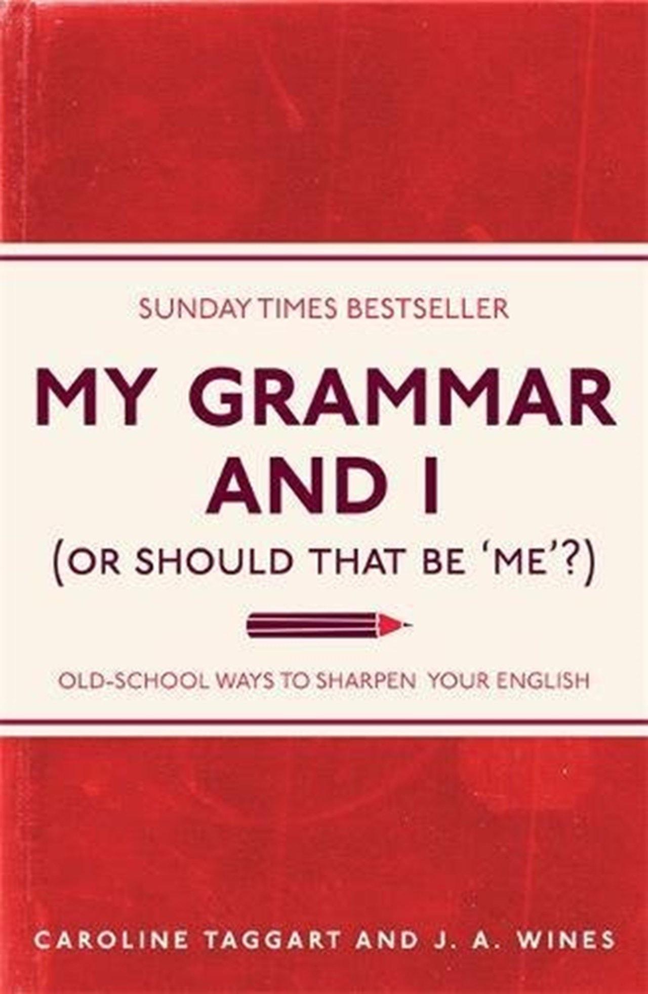 My Grammar & I - 1