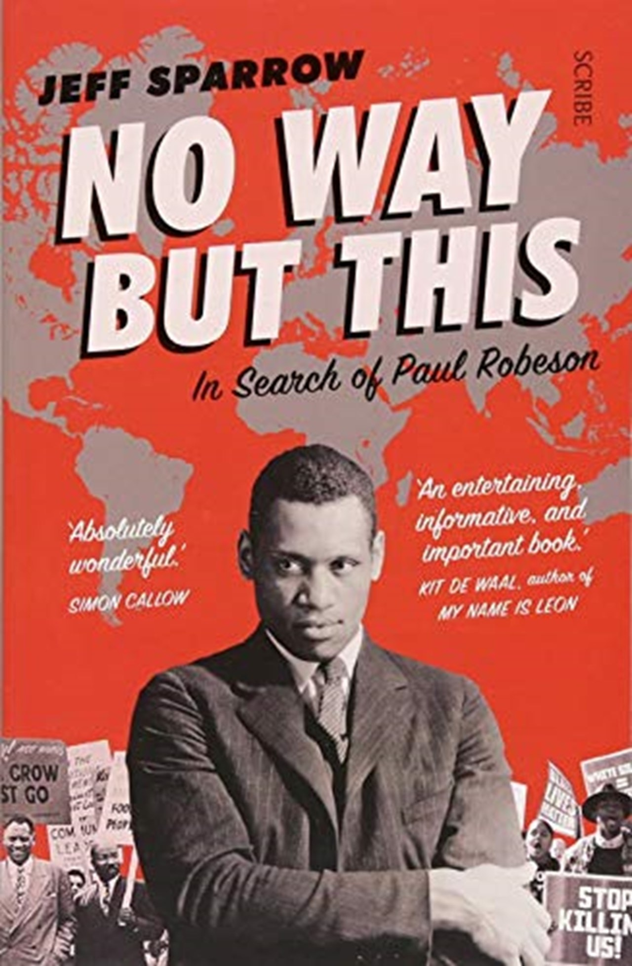 No Way But This: In Search Of Paul Robeson - 1