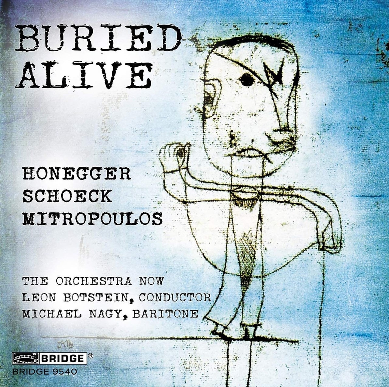 Honegger/Schoeck/Mitropoulos: Buried Alive - 1