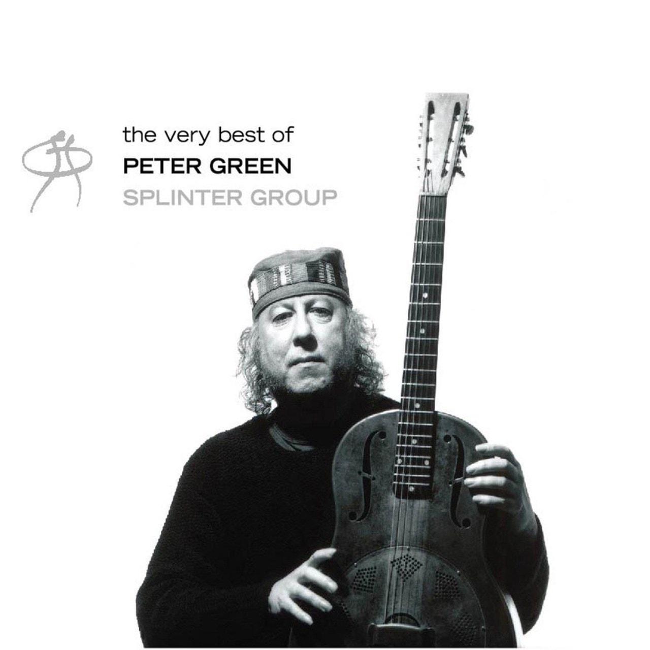 The Best of Peter Green Splinter Group - 1