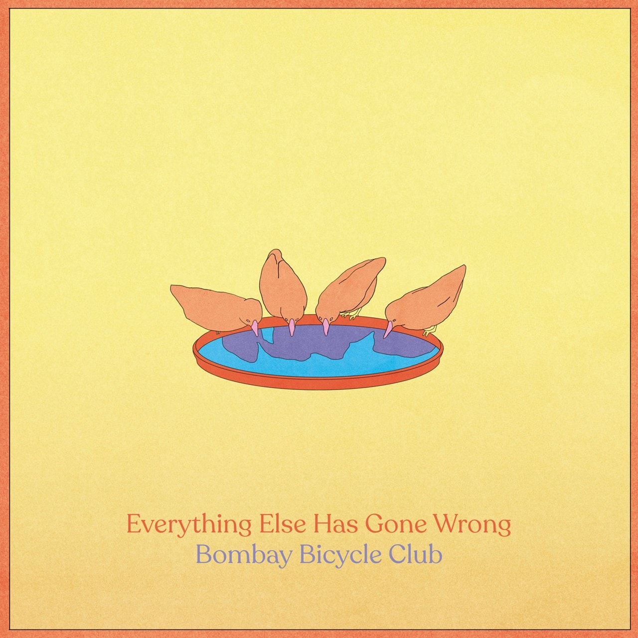 Everything Else Has Gone Wrong - 1