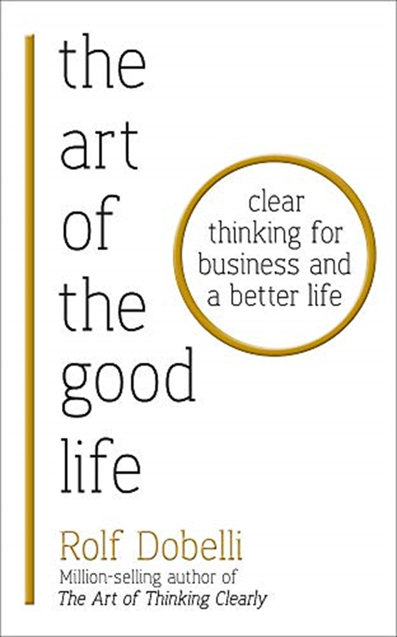 The Art Of The Good Life - 1