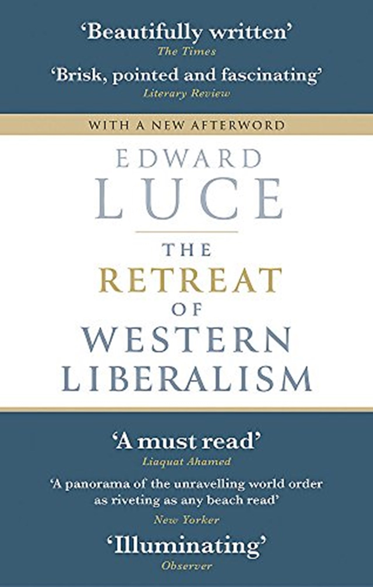 The Retreat Of Western Liberalism - 1