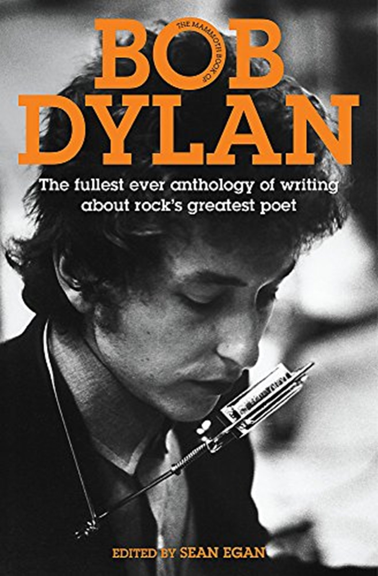 The Mammoth Book Of The Bob Dylan - 1