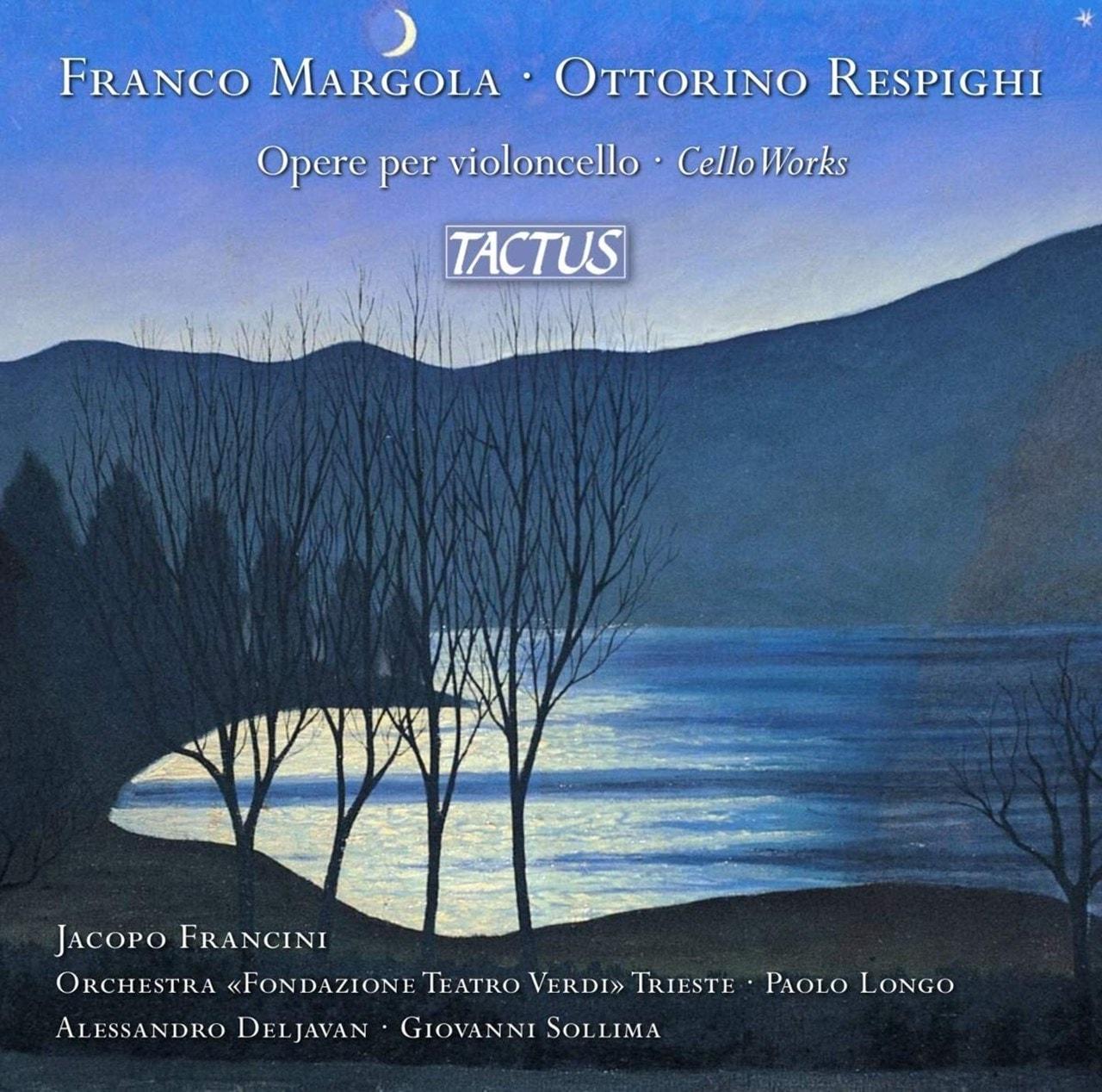 Franco Margola/Ottorino Respighi: Opere Per Violoncello: Cello Works - 1