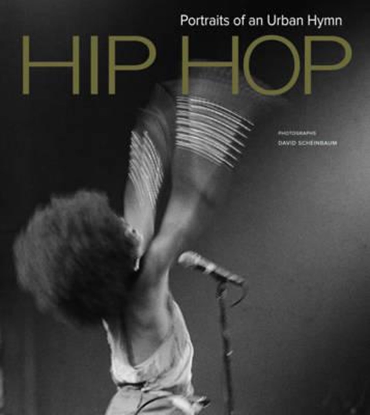 Hip Hop - Portraits Of An Urban Hymn Hardback Book - 1