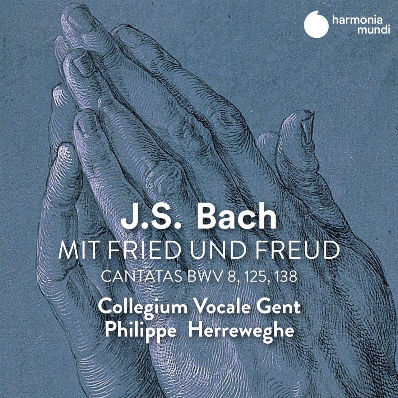 J.S. Bach: Mit Fried Und Freud: Cantatas, BWV8, 125, 138 - 1