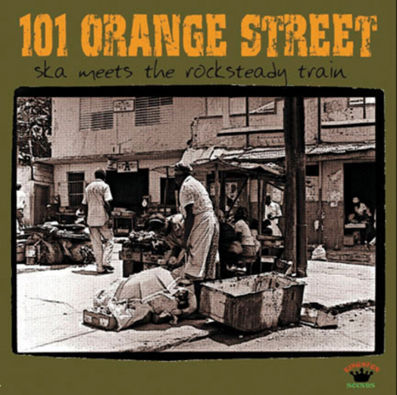 101 Orange Street: Ska Meets the Rocksteady Train - 1