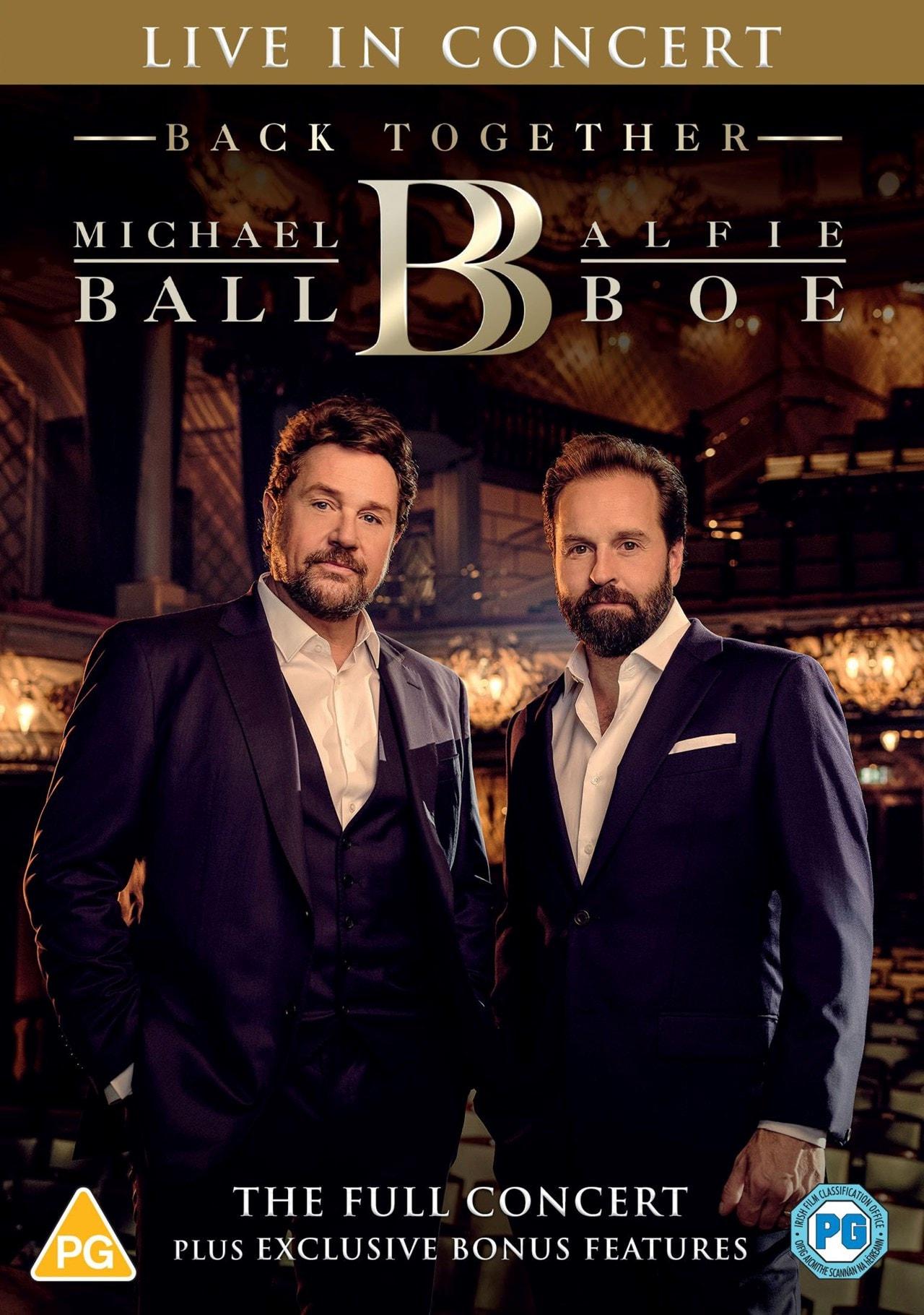 Michael Ball & Alfie Boe: Back Together - Live in Concert - 1
