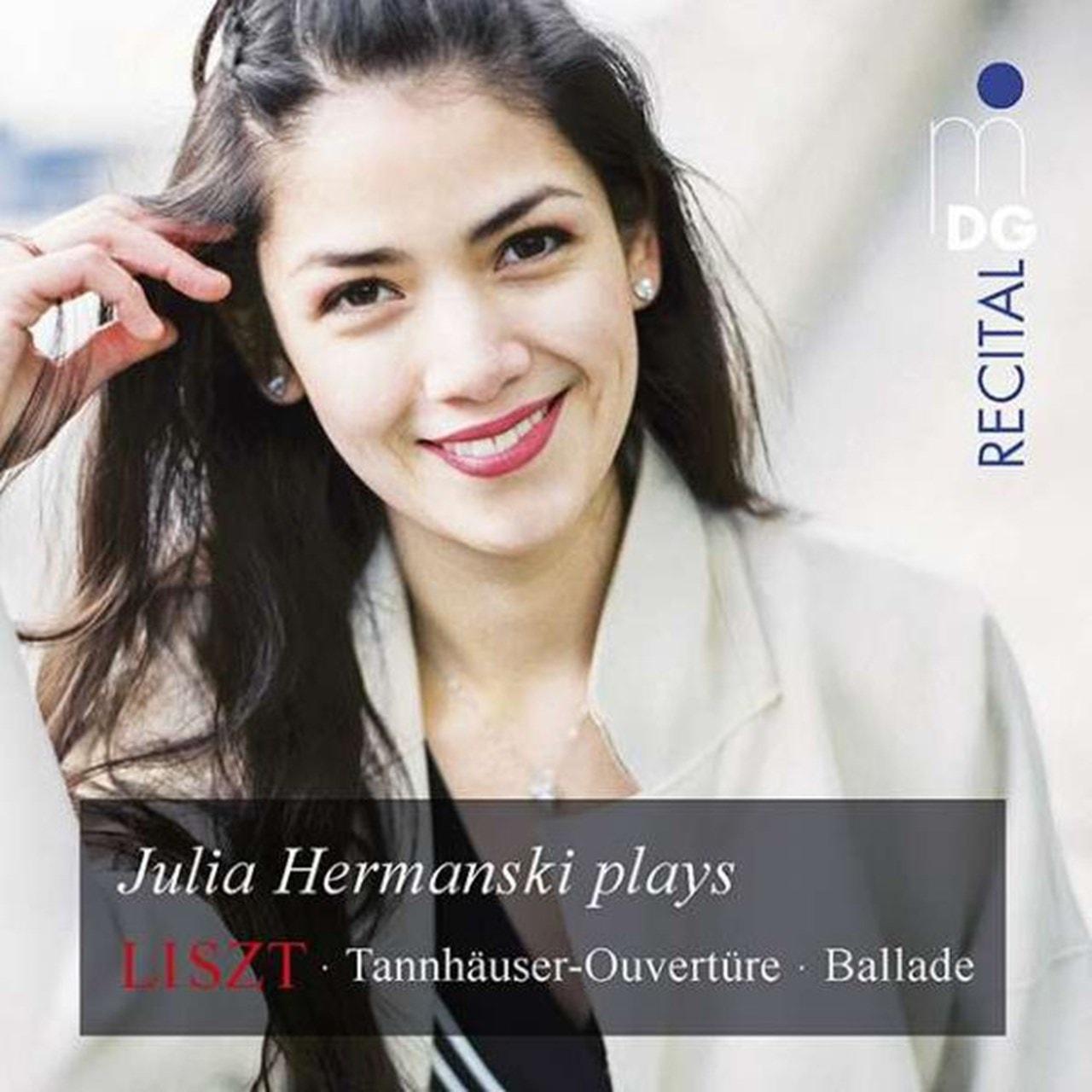 Julia Hermanski Plays Liszt: Tannhauser-Ouverture/Ballade - 1