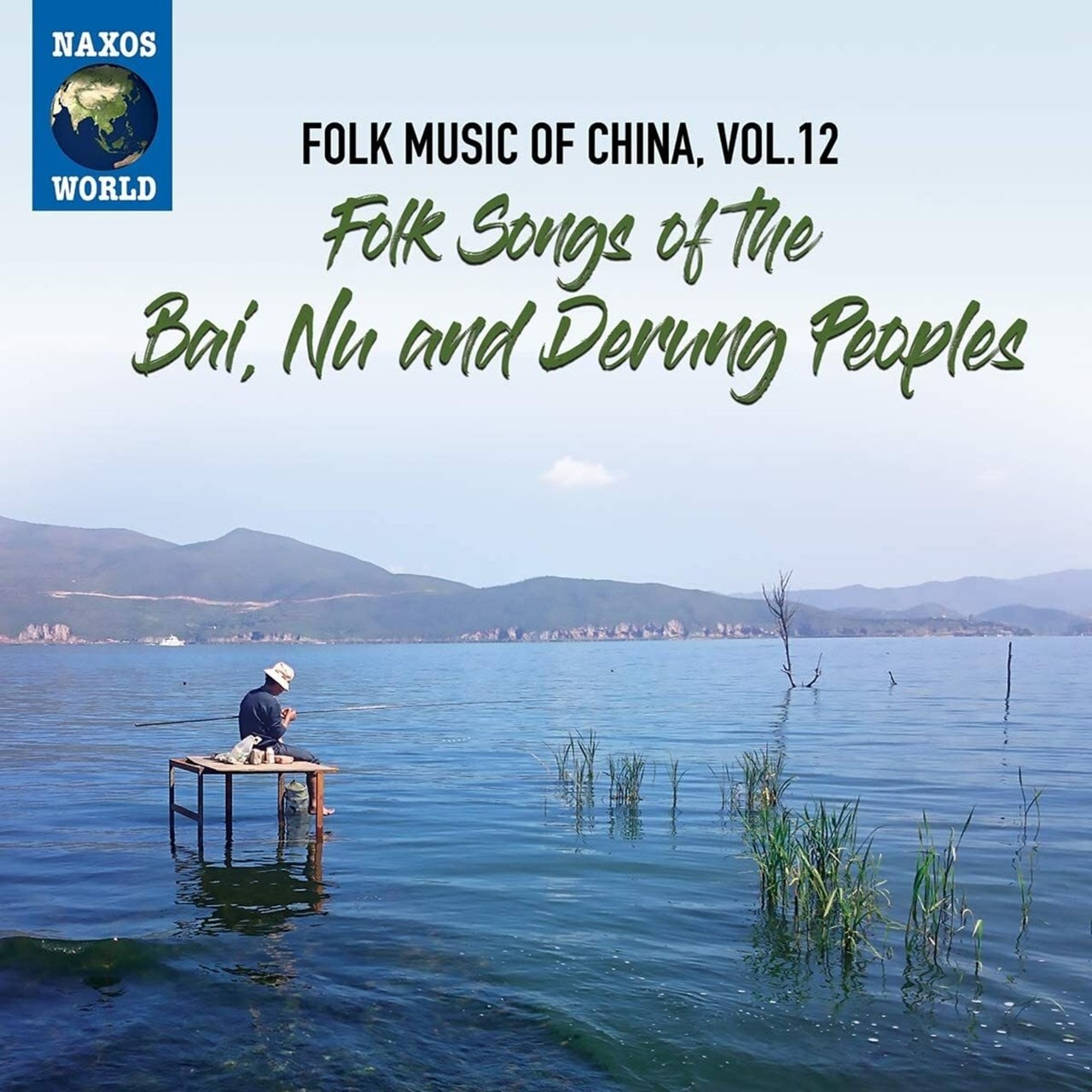 Folk Music of China: Folk Songs of the Bai, Nu and Derung Peoples - Volume 12 - 1