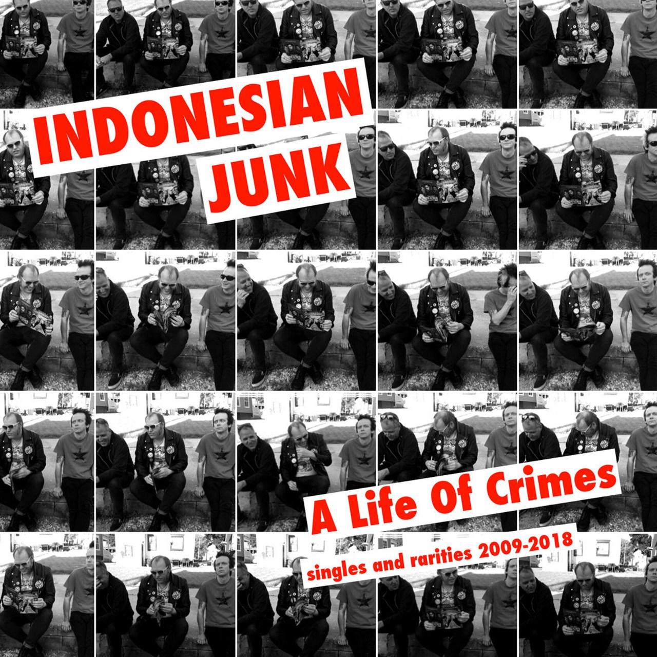 A Life of Crimes: Singles and Rarities 2009-2018 - 1