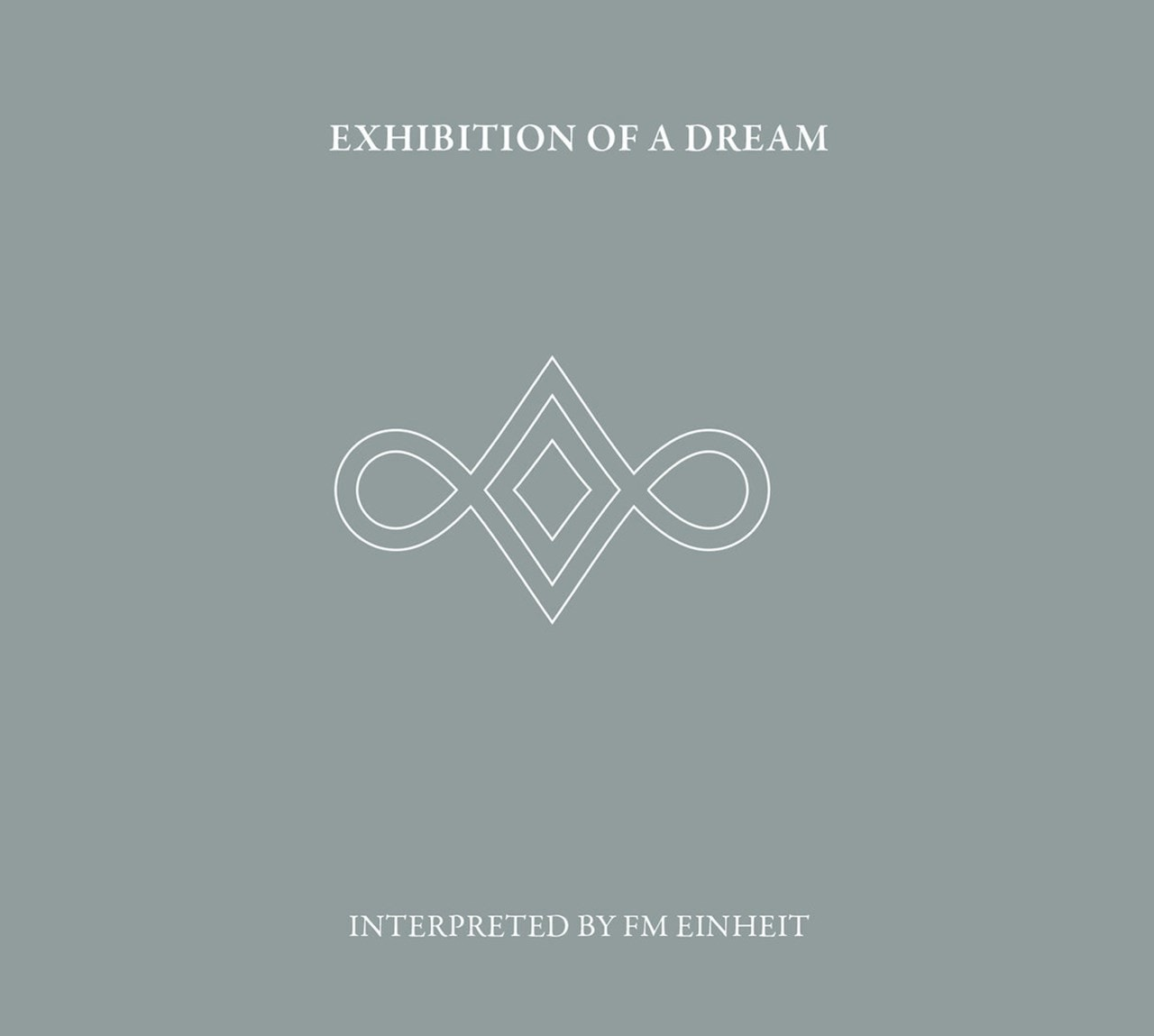 Exhibition of a Dream - 1
