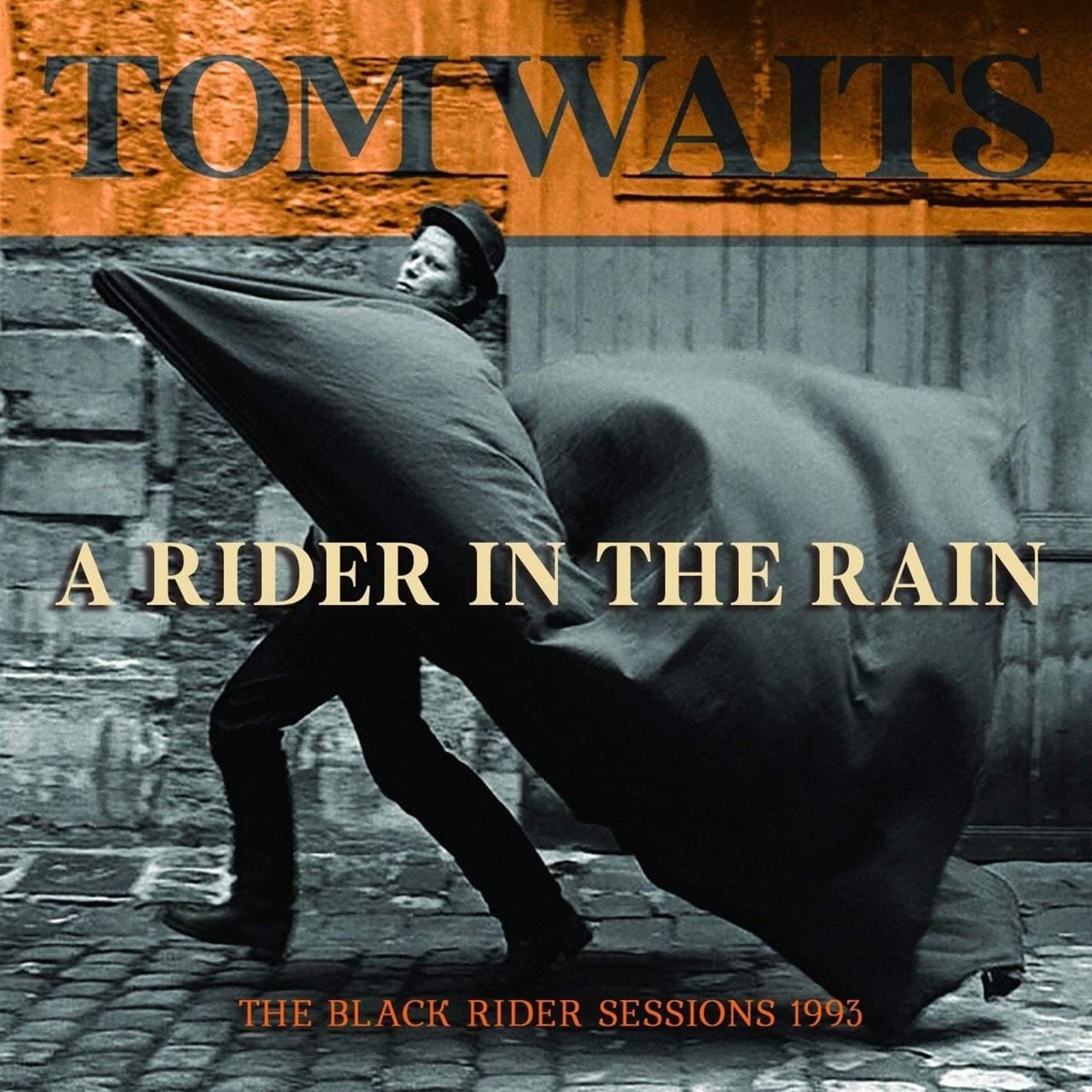 A Rider in the Rain: The Black Rider Sessions 1993 - 1