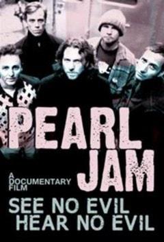 Pearl Jam: See No Evil Hear No Evil - 1
