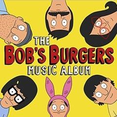 The Bob's Burgers Music Album - 1