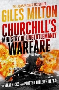 Churchills Ministry Of Ungentlmanly Warfare - 1