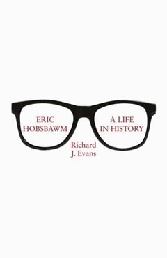 Eric Hobsbawm:  A Life In History - 1