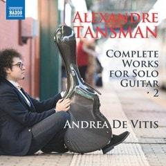 Alexandre Tansman: Complete Works for Solo Guitar - Volume 2 - 1