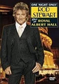 Rod Stewart: One Night Only - Live at Royal Albert Hall - 1