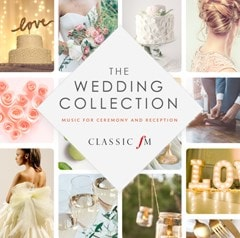 Classic FM: The Wedding Collection: Music for Ceremony and Reception - 1