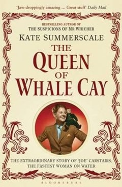 The Queen of Whale Clay: Story Joe Carstairs - 1