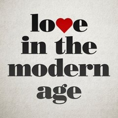 Love in the Modern Age - 1