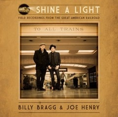 Shine a Light: Field Recordings from the Great American Railroad - 1