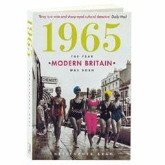 1965: The Year Modern Britain Was Born - 1