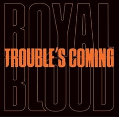 Trouble's Coming - 1