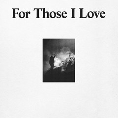 For Those I Love - 1