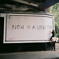 Now Is a Long Time - 1