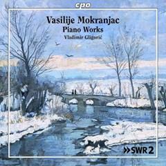 Vasilije Mokranjac: Piano Works - 1