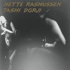 Mette Rasmussen & Tashi Dorji - 1
