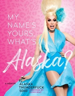 My Name's, Yours, What's Alaska? - 1