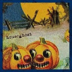 Houseghost - 1