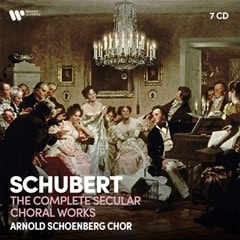 Schubert: The Complete Secular Choral Works - 1