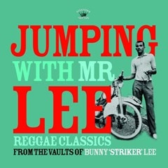 Jumping With Mr Lee: Reggae Classics from the Vault of Bunny 'Striker' Lee - 1
