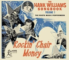 The Hank Williams Songbook: Rockin' Chair Money - Volume 1 - 1
