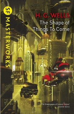 The Shape Of Things To Come - 1