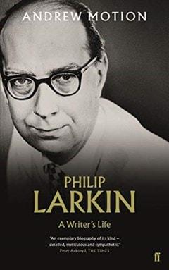 Philip Larkin:  A Writer's Life - 1
