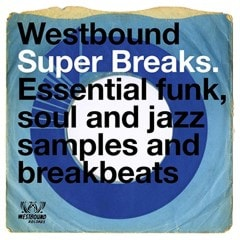 Westbound Super Breaks: Essential Funk, Soul and Jazz Samples and Breakbeats - 1