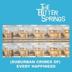 (Suburban Crimes Of) Every Happiness - 1