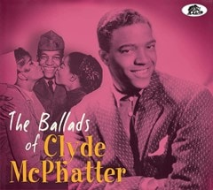 The Ballads of Clyde McPhatter - 1