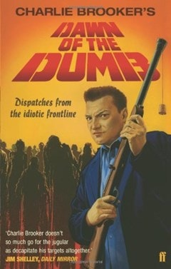 The Dawn Of The Dumb - 1