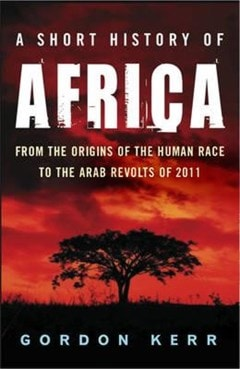 A Short History Of Africa - 1