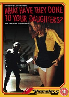 What Have They Done to Your Daughters? - 1