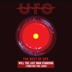 The Best of UFO: Will the Last Man Standing (Turn Out the Light) - 1